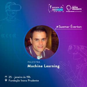 Semana da Inovação terá palestra sobre Machine Learning no dia 25