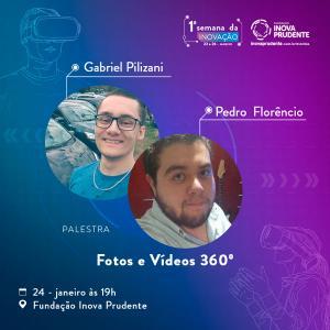 Fotos e Vídeos em 360° será tema da palestra do dia 24 na Semana da Inovação